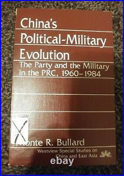China's Political-Military Evolution Party Military PRC 1960-1984 pb good